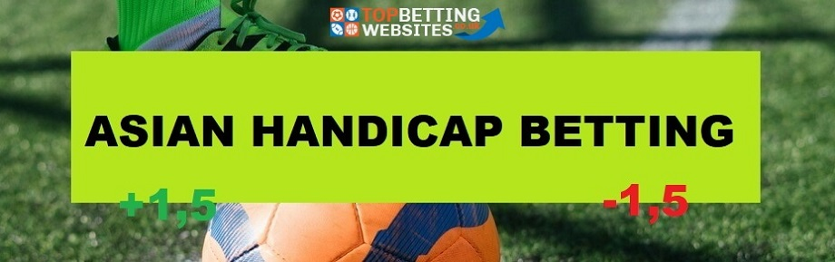Asian Handicap Betting Explained