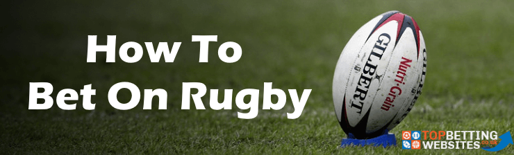 Learn the essentials of rugby betting.