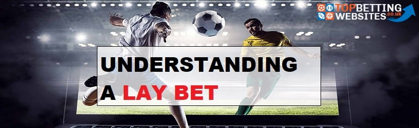 Lay betting sites uk weather e w meaning betting football spread