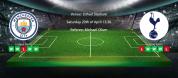 Tips for Manchester City vs Tottenham on 20 April 2019 - Premier League