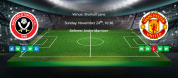 Tips for Sheffield United vs Manchester United on 24 November 2019 - Premier League